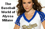 Welcome to the baseball world of Alyssa Milano at MLBlog